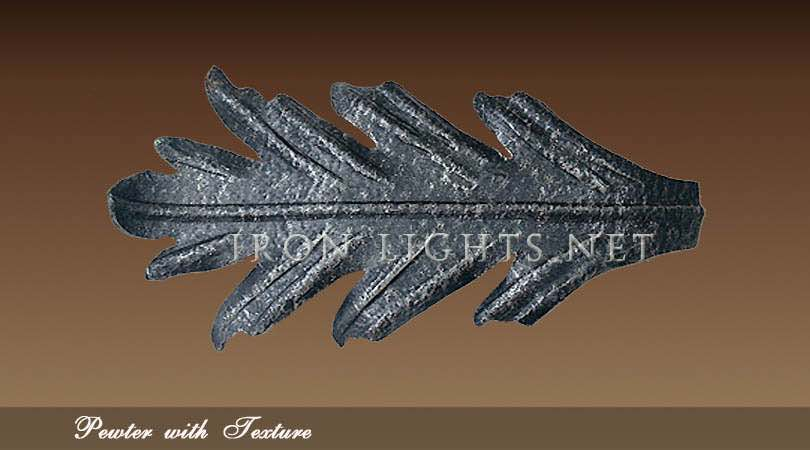Pewter hand applyed finish
